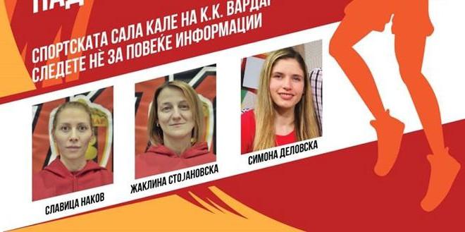 Триото Стојановска, Наков и Деловска ќе го води кампот на ЖКК Вардар